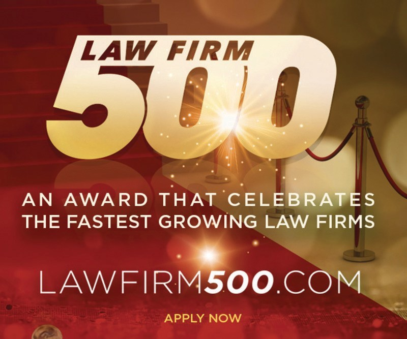 Law Firm 500 Award applications and nominations are now being accepted to honor the fastest growing law firms in the United States. Firms that have experienced high velocity growth over a 12, 24 or 36-month period will want to apply at www.LawFirm500.com/Apply2017/ Honorees receive recognition for their accomplishments, and will be included in a list of law firms published by industry media outlets, select journals and mentioned by thought leaders. Deadline is June 30, 2017.