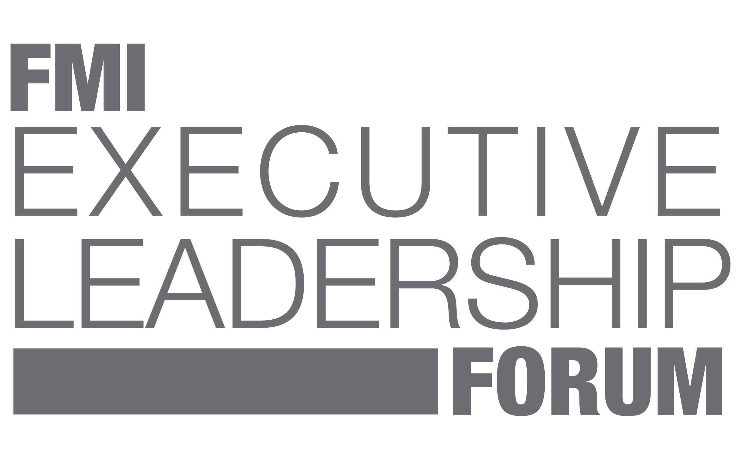 FMI 2017 Executive Leadership Forum - June 13, 2017
