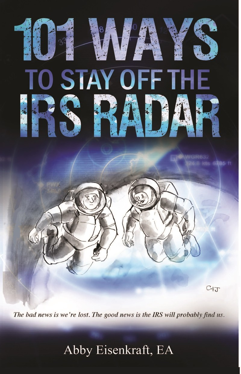 101 Ways to Stay Off the IRS Radar (Parker House Publishing)