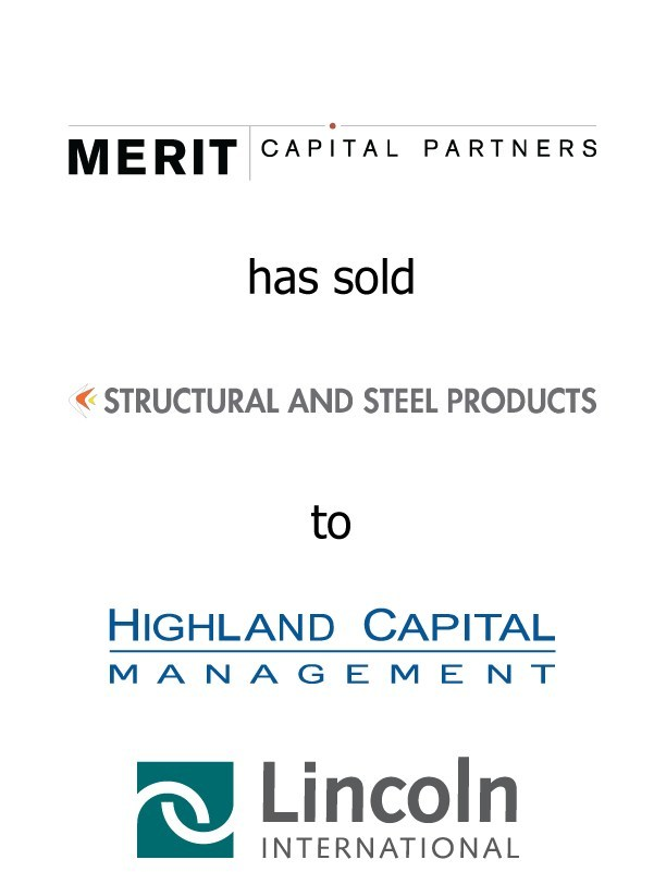 Lincoln International completes the sale of Structural and Steel Products, Inc. for Merit Capital Partners to Highland Capital Management