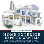 Call for Interviews: Home Exterior Experts