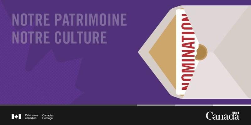 Notre patrimoine, Notre culture (Groupe CNW/Patrimoine canadien)