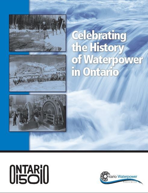 Waterpower Facilities over 100 Years Old in Ontario (CNW Group/Ontario Waterpower Association)