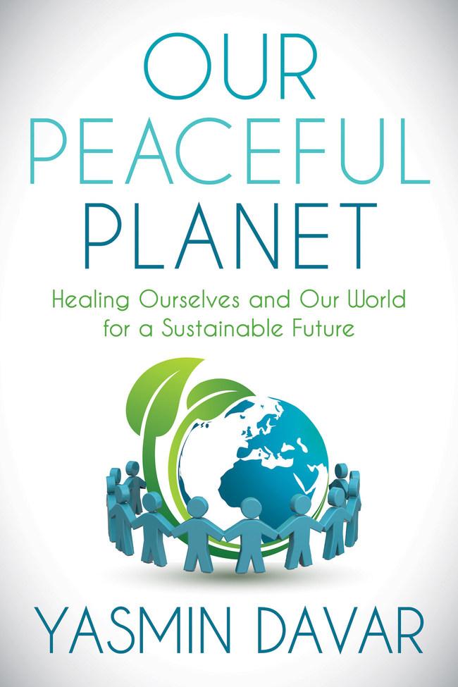 Our Peaceful Planet by Yasmin Davar