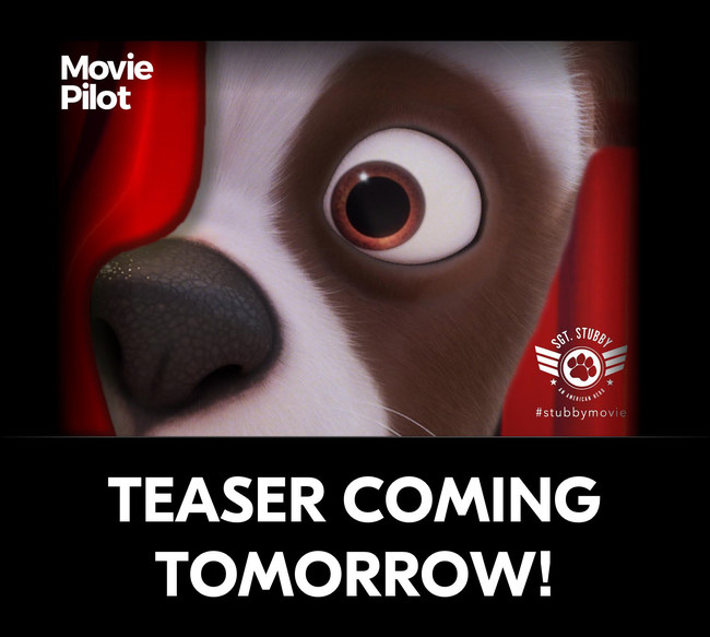 See the exclusive reveal of SGT. STUBBY's first official teaser trailer on Wednesday, June 14 at 10:00 am PST/1:00 pm EST: www.facebook.com/moviepilotdotcom
