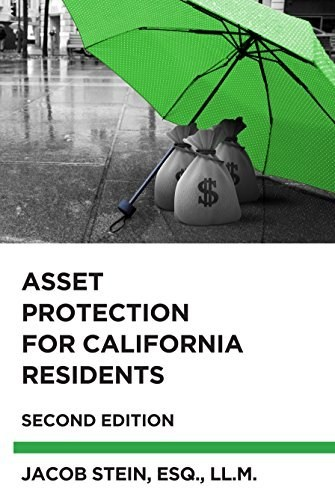 Asset Protection for California Residents (Second Edition)