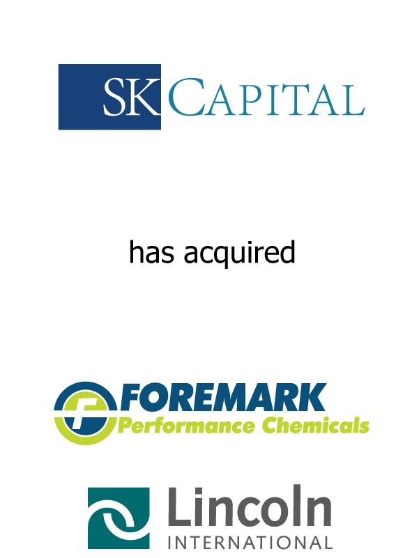 Lincoln International Represents SK Capital Partners in its Acquisition of Foremark Performance Chemicals (formerly D.B. Western – Texas)