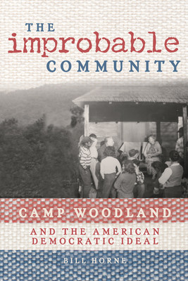 Camp Woodland: Little-known Mid-Century Community Became Racially Diverse, Culturally Rich Piece of History -- Americana at Its Best