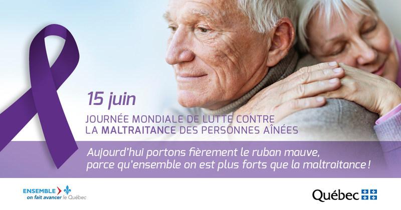 15 juin Journée mondiale de lutte contre la maltraitance des personnes aînées (Groupe CNW/Cabinet de la ministre responsable des Aînés et de la Lutte contre l'intimidation)