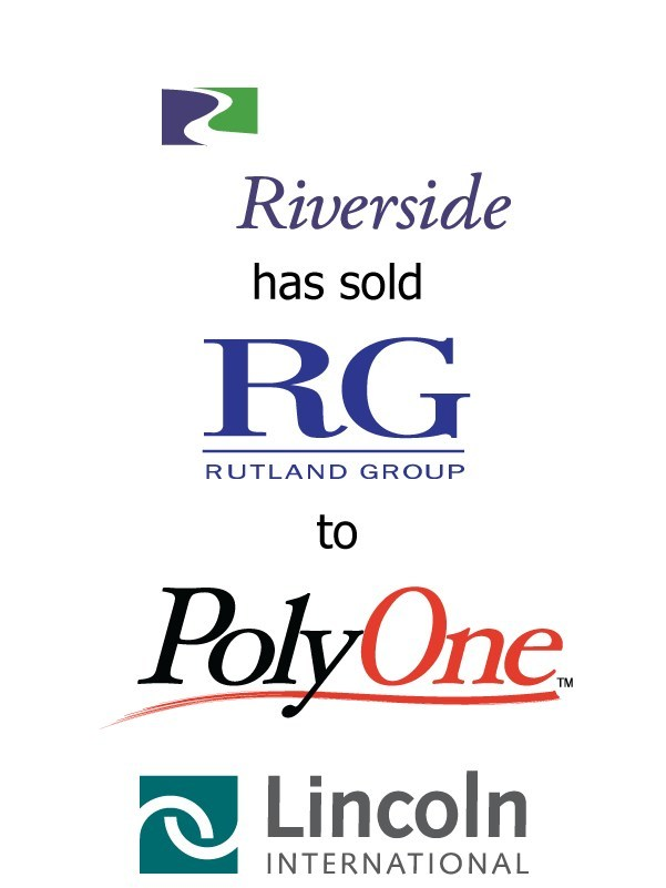 Lincoln International Represents The Riverside Company in its sale of The Rutland Group to PolyOne Corporation