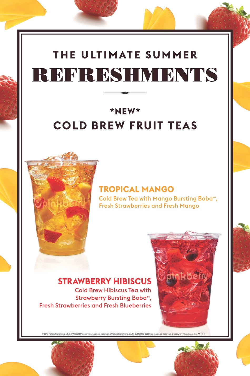 Blueberry Muffin Frozen Yogurt and the Strawberry Hibiscus and Tropical Mango Cold Brew Fruit Teas are available for a limited time only.
