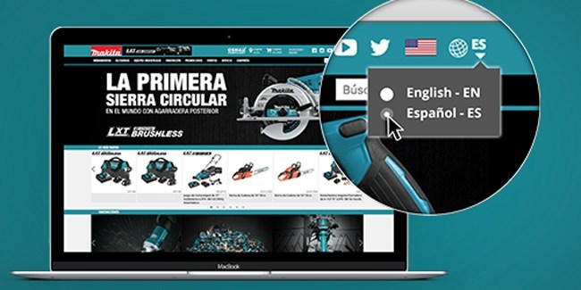 Browsers can now choose to view content on the Makita Tools website in Spanish with a single click.