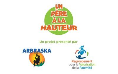 Le projet Un Père à la Hauteur est le fruit d'une collaboration entre le Regroupement pour la Valorisation de la Paternité et Arbraska. (Groupe CNW/Regroupement pour la Valorisation de la Paternité)