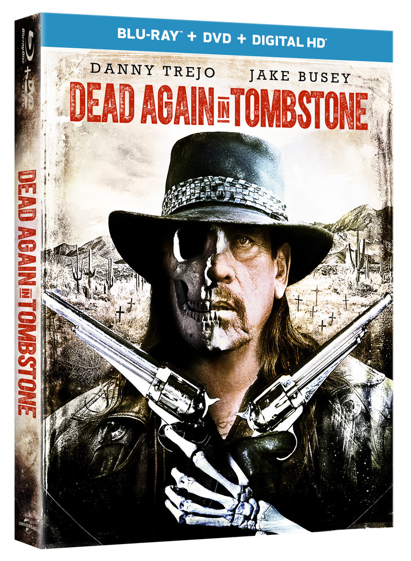 FROM UNIVERSAL PICTURES HOME ENTERTAINMENT: DEAD AGAIN IN TOMBSTONE