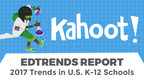 Kahoot! EdTrends Report addresses the latest EdTech trends in the U.S. K-12 market