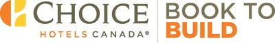 Choice Hotels Canada Launches Book to Build (CNW Group/Choice Hotels Canada Inc.)
