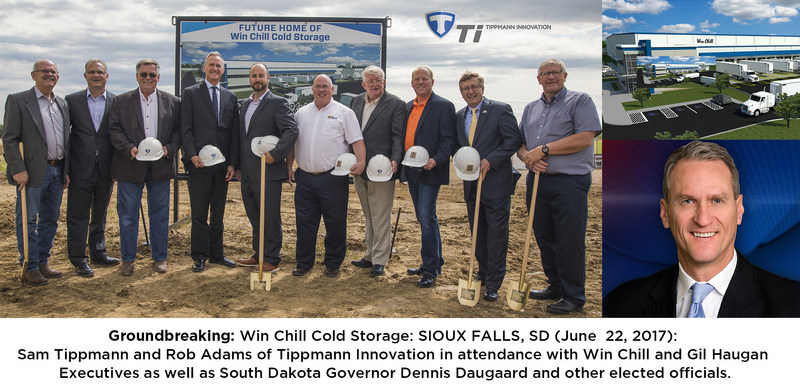 Groundbreaking: Win Chill Storage: SIOUX FALLS, SD (June 22, 2017): Sam Tippmann and Rob Adams of Tippmann Innovation in attendance with Win Chill and Gil Haugan Executives as well as South Dakota Governor Dennis Daugaard and other elected officials.