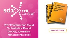 SDxCentral Releases Container and Cloud Orchestration Report