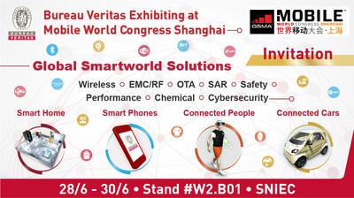 See you at Stand#W2.B01, SNIEC, MWC, Shanghai (PRNewsfoto/Bureau Veritas Consumer Products)