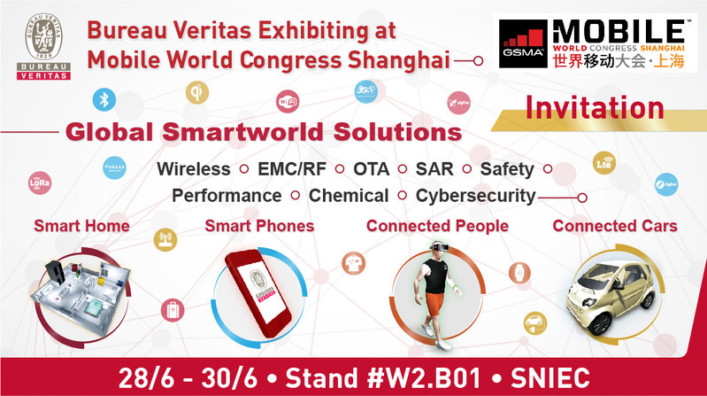 See you at Stand#W2.B01, SNIEC, MWC, Shanghai (PRNewsfoto/Bureau Veritas Consumer Products)
