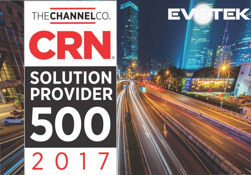 EVOTEK Named to CRN's 2017 Solution Provider 500 List for the Second Year in a Row