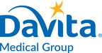 DaVita Medical Group Provides Important Tips and Considerations for Medicare Beneficiaries