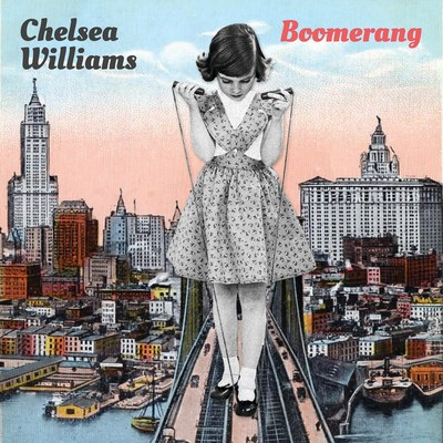 "Indie Music Star Chelsea Williams Hits Wondrous Creative Heights on Her Blue Élan debut, ""Boomerang,"" out August 18"