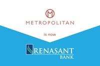 Metropolitan is now Renasant Bank.