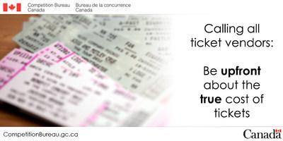 Calling all ticket vendors: Be upfront about the true cost of tickets (CNW Group/Competition Bureau)