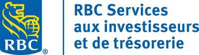 RBC Services aux investisseurs et de trésorerie (Groupe CNW/RBC Banque Royale)