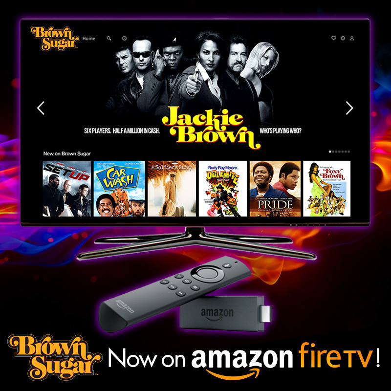 Brown Sugar, the new subscription-video-on-demand service featuring the biggest collection of the baddest African-American movies of all-time, is now available on Amazon Fire TV. Brown Sugar features such great movies as Dolemite, Jackie Brown, Cotton Comes to Harlem, Foxy Brown, Cooley High, Blacula, Don't Be a Menace to South Central, Pride, A Soldier's Story, Black Caesar, Which Way Is Up?, Hammer, Richard Pryor: Live on the Sunset Strip and Car Wash. Visit BrownSugar.com for more info.