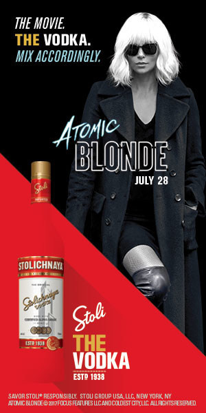 "Stoli(r) is THE Vodka of Atomic Blonde - Summer 2017's Breakneck Action-Thriller Co-Branded Campaign - ""The Movie. THE Vodka. Mix Accordingly."" - To Run All Season Long"