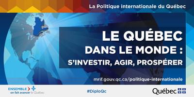 Le Gouvernement du Québec nomme de nouveaux représentants à l'étranger (Groupe CNW/Cabinet de la ministre des Relations internationales et de la Francophonie)