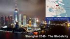 Shanghai 2040, la Ciudad Global (PRNewsfoto/Kunshan Hetai Real Estate Co.,)