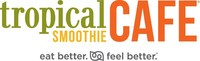 Eat better and feel better with Tropical Smoothie Cafe.