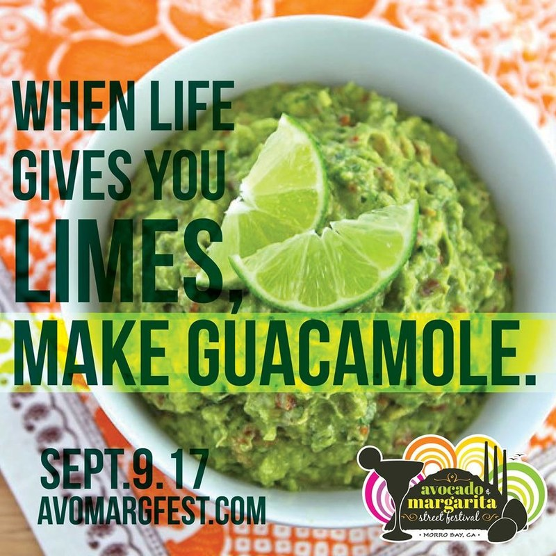 Don't miss the Avocado & Margarita Street Festival in Morro Bay, CA.