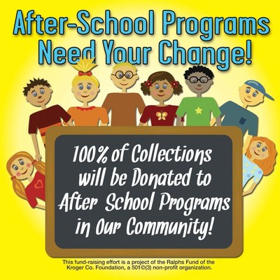 Ralphs supermarkets in Southern California are collecting donations to support after-school programs.