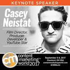 Popular YouTuber Casey Neistat to Deliver Keynote at Content Marketing World 2017