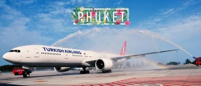 300th flight destination of Turkish Airlines is Phuket. (PRNewsfoto/Turkish Airlines)