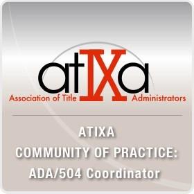 ATIXA ADA/504 Community of Practice