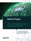 """New procurement white paper explores how a real-time eProcurement infrastructure immediately advances procurement into the """"speed of now"""" economy and delivers significant and quantifiable savings and results."""
