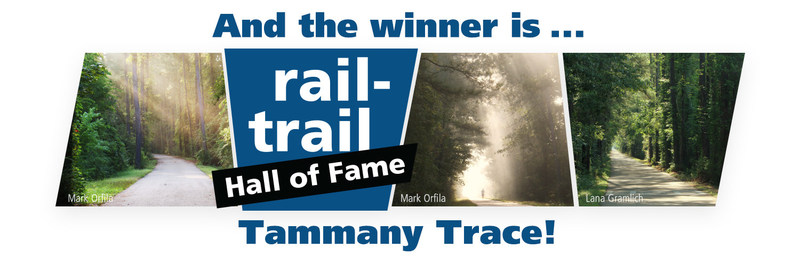 The Tammany Trace Trail, located in St. Tammany Parish, Louisiana, is the 31st inductee into Rails-to-Trails Conservancy's Rail-Trail Hall of Fame. The trail was selected in a public vote and honored for its outstanding scenic value, use, amenities, historical significance and community value. Learn more at railstotrails.org.