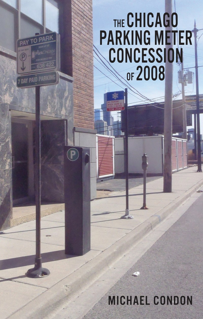 The Chicago Parking Meter Concession of 2008 - Front Cover