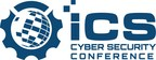 2017 ICS Cyber Security Conference Call for Speakers Open Through August 15