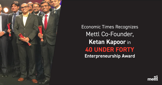 Ketan Kapoor, Mettl's CEO takes talent measurement space to new heights.