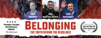 Belonging: The Truth Behind the Headlines: New Independent Feature Documentary Reveals How Successive Governments Collude With Business and Breach Our Human Rights (PRNewsfoto/Livingstone Media Limited)