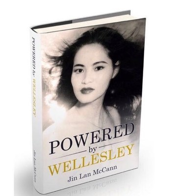 Inspiring Memoir 'Powered by Wellesley' Tells the Tale of China's Development & Its Impact to Democracy