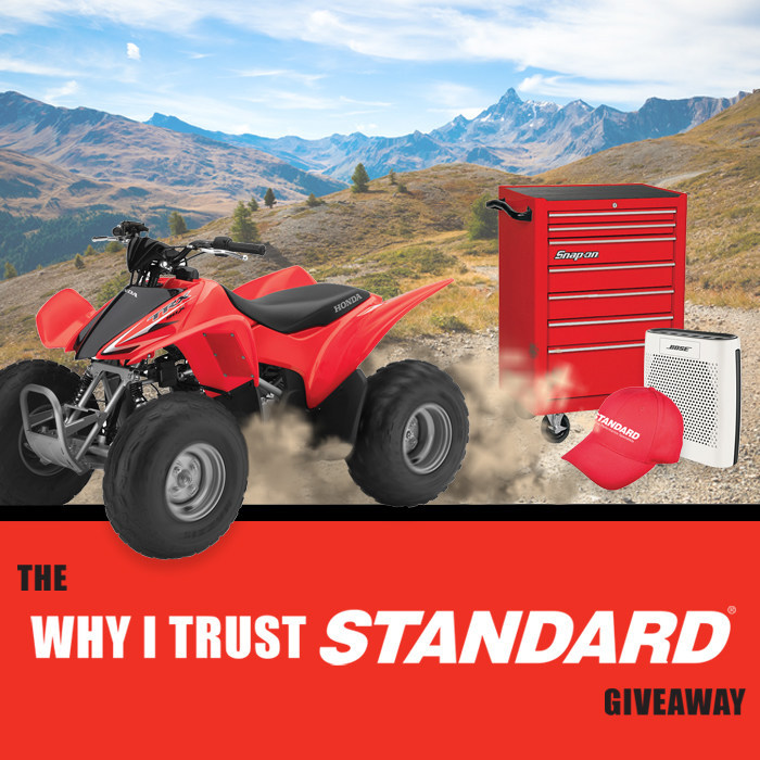 """The """"Why I Trust Standard"""" Giveaway will award over $10,000 in prizes, including a 2017 Honda® ATV."""