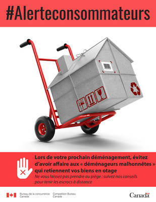 Lors de votre prochain déménagement, évitez d'avoir affaire aux « déménageurs malhonnêtes » qui retiennent vos biens en otage (Groupe CNW/Bureau de la concurrence)
