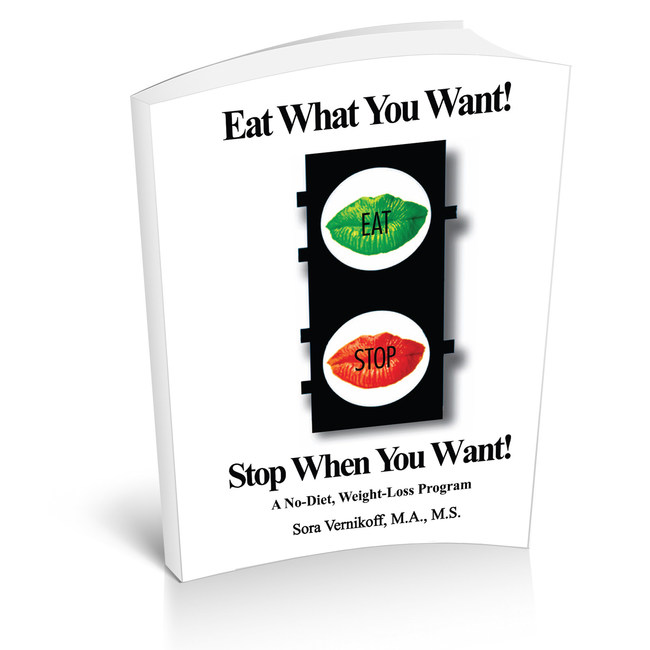 """Eat What You Want! Stop When You Want!"""